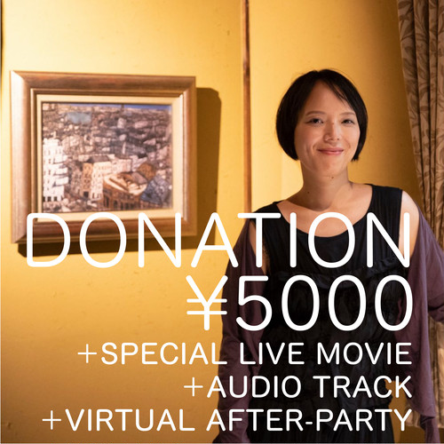 DONATIONドネーション(寄付)+SPECIAL LIVE MOVIE +AUDIO TRACK and more /  ¥5000