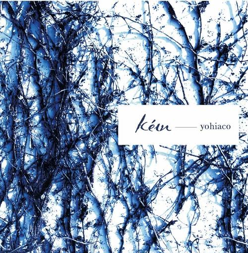 yohiaco 2nd Album【kéɪn】