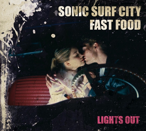 sonic surf city w/fast food / lights out split cd
