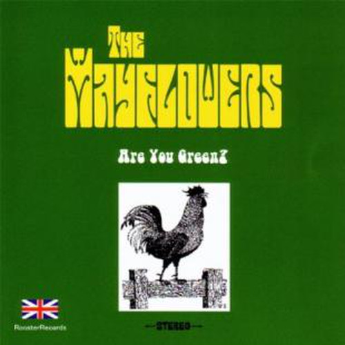 The Mayflowers / Are You Green?