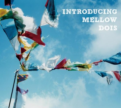 V.A. 「INTRODUCING MELLOW DOIS」