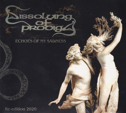 DISSOLVING OF PRODIGY 『Echoes of My Sadness (Re-issue & Digi)』