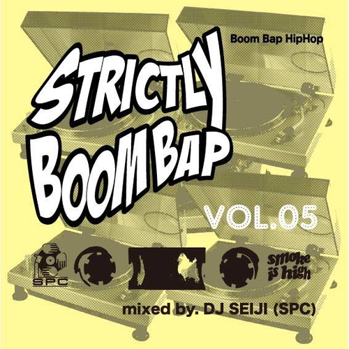 "DJ SEIJI(SPC) Mix CD ""Strictly Boom Bap Vol.5"""