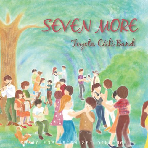 New! CD Toyota Ceili Band『Seven More』