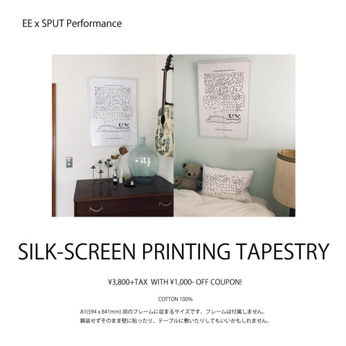 EE x SPUT Performance / SILK SCREEN PRINTING TAPESTRY