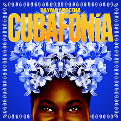 Daymé Arocena     ― ダイメ・アロセナ / Cubafonía     ― キューバフォニア