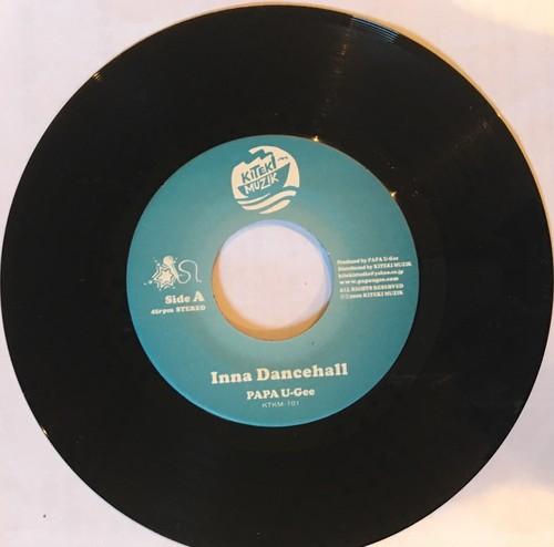 7inch Vinyl.  In a dancehall/ Dancehall community. /PAPA U-Gee