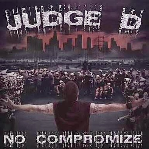 【USED】JUDGE D / NO COMPROMISE