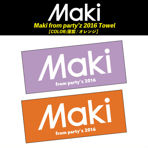 Maki from party'z 2016