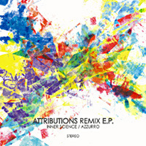 Attributions Remix e.p. / Azzurro/Inner Science