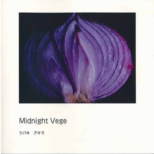写真集「Midnight Vege」