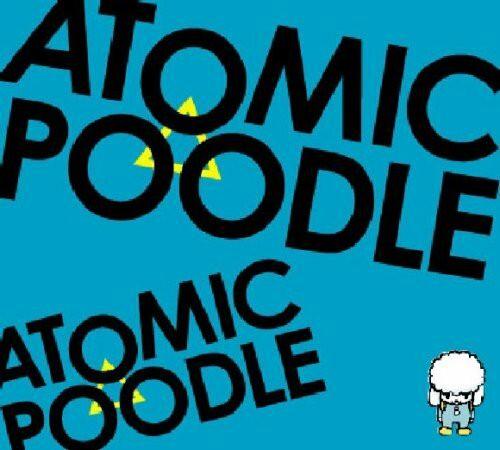 ATOMIC POODLE「ATOMIC POODLE 2」