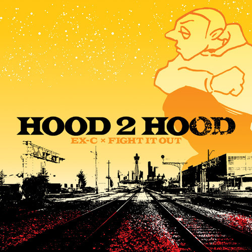 "EX-C,FIGHT IT OUT ""HOOD 2 HOOD"" (vato-05)"