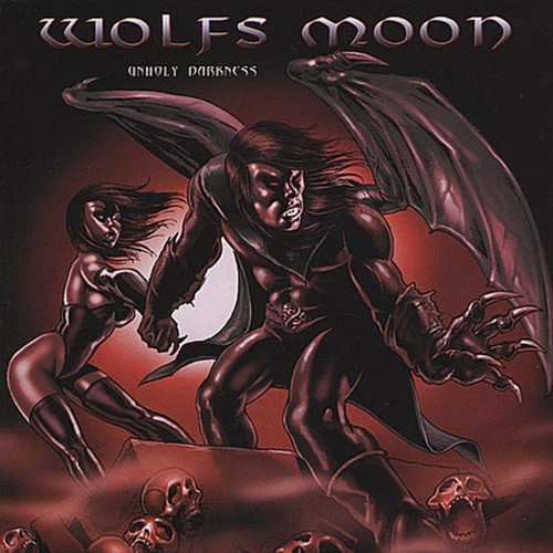 "WOLFS MOON ""Unholy Darkness"" (輸入盤)"