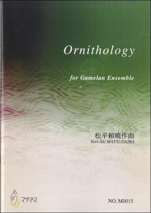 M0015 Ornithology(Gamelan /Y. MATSUDAIRA /Full Score)