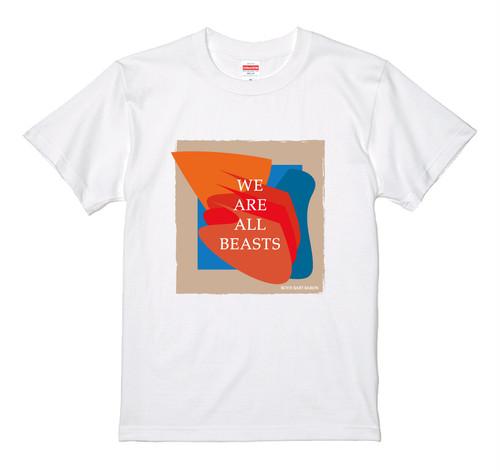 """We Are All Beasts"" T-Shirt  -Masaya Mifune Design-"
