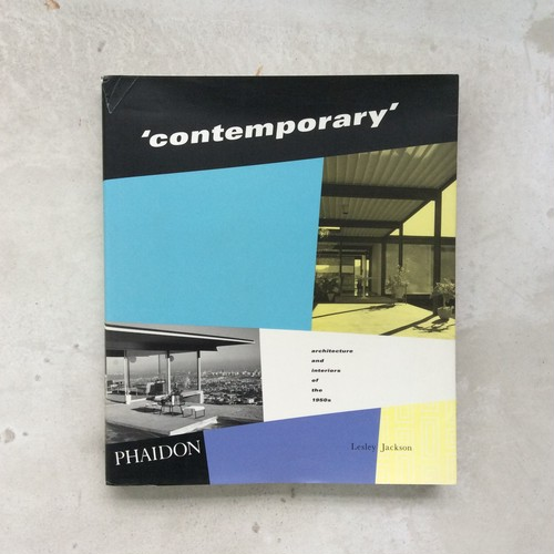 'contemporary' architecture and interiors of the 1950s【PHAIDON】
