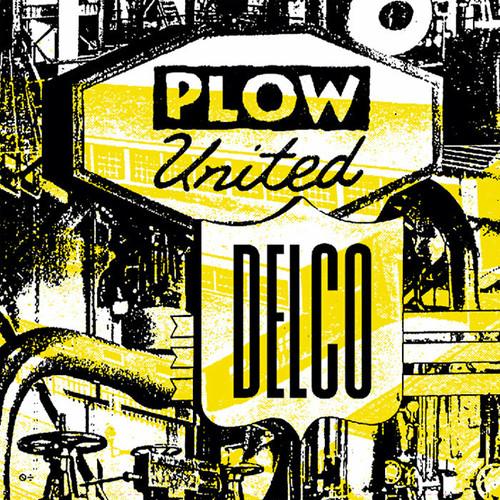 "plow united / delco 7"" BLUE vinyl"