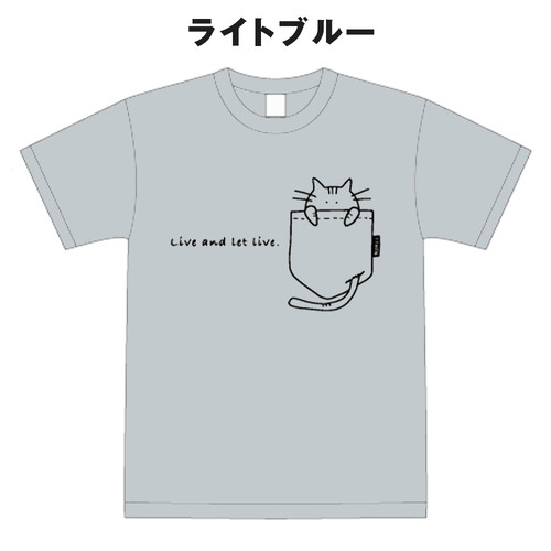 【Tシャツ】ゆるふわポケット猫 -Live and let live.-