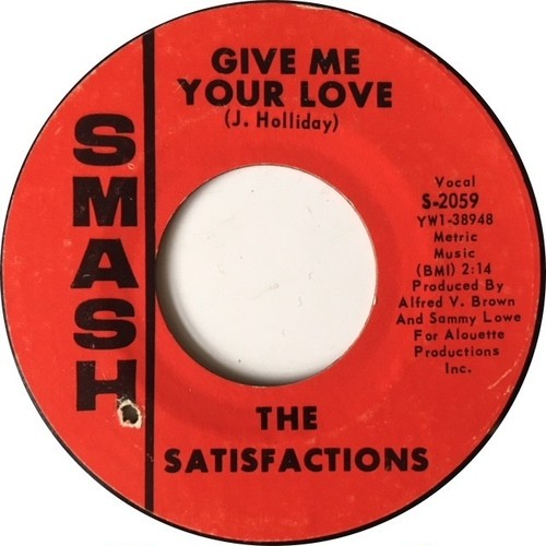 Satisfactions, The – Give Me Your Love / Stop Following Me