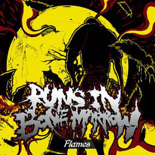 RUNS IN BONE MARROW / flames(2014年)