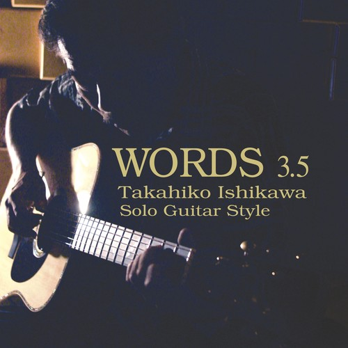 【CD】WORDS 3.5 ~Solo Guitar Style ~/ 石川鷹彦
