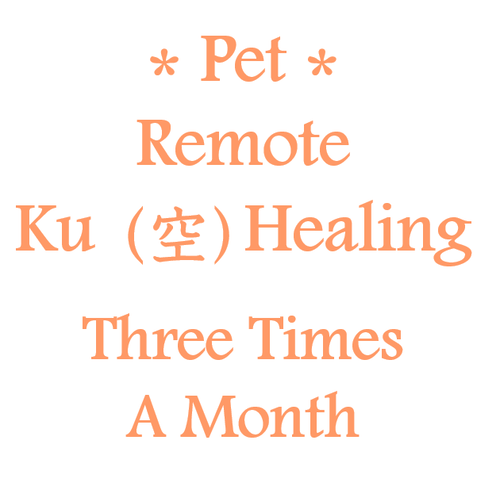 """October 3.13. 23 """"Remote Ku Healing for Pet Three Times A Month"""""""