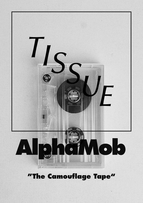 "TISSUE MAGAZINE x alphamob ""The Camouflage Tape"""