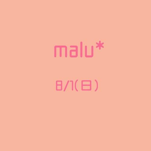 malu*お席予約8/1