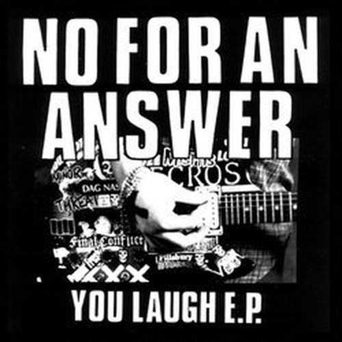 No for An Answer - You laugh 7""