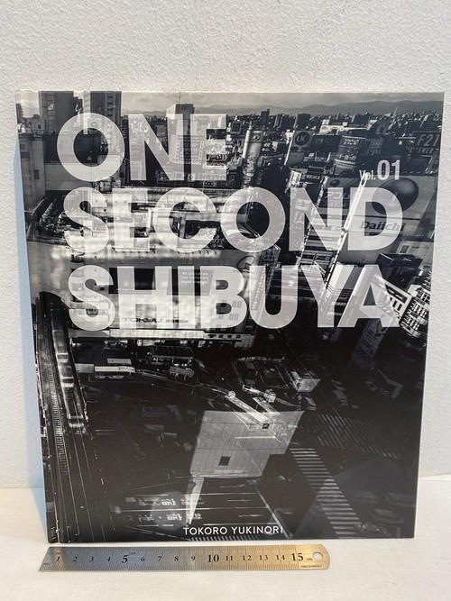 サイン ONE SECOND vol 1 SHIBUYA  所幸則写真集
