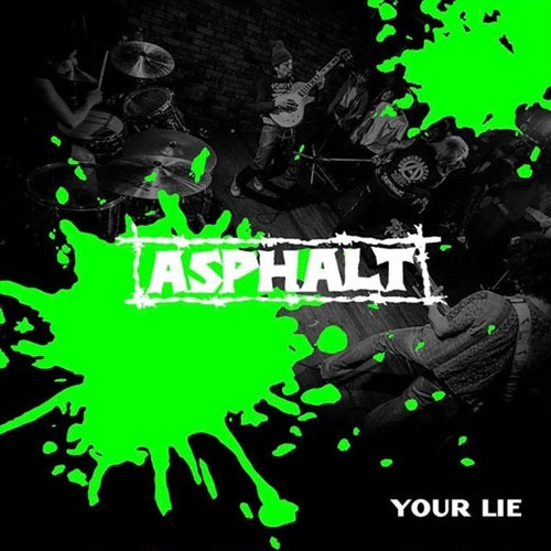 アスファルト(ASPHALT) YOUR LIE [7 inch + CD]