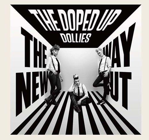 【送料無料】『THE NEW WAY OUT』THE DOPED UP DOLLIES (PLS-004/CD)