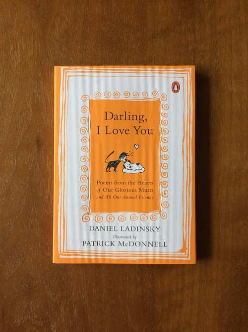 Darling, I Love You / Daniel Ladinsky /Patrick Mcdonnell / ダニエル・ラディンスキー / Mutts