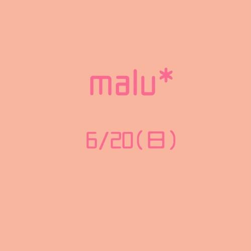 malu*お席予約6/20