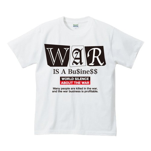 WAR IS A BUSINESS : 1(T-SHIRT) ホワイト