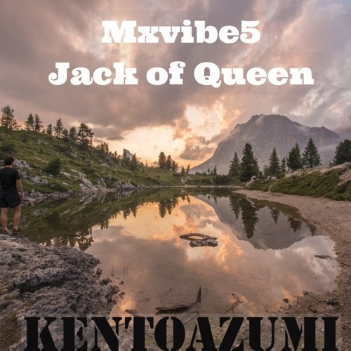 Mxvibe5 Jack of Queen(MP3)