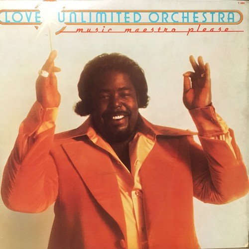 LOVE UNLIMITED ORCHESTRA / MUSIC MAESTRO PLEASE(1975)