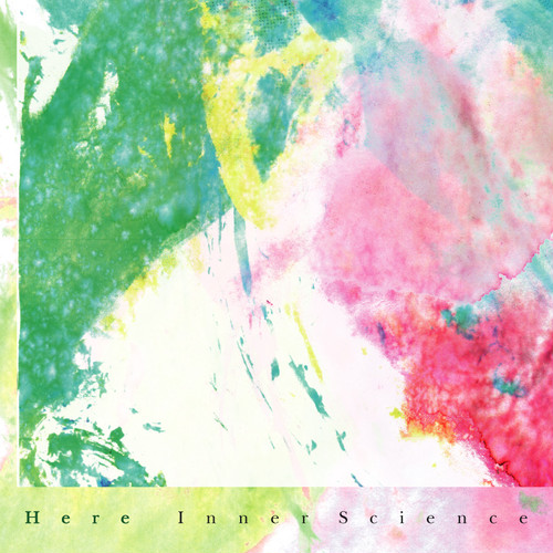 Here / Inner Science