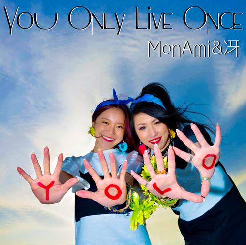 ≪【YOLO】MonAmi&冴≫(Feat. Album 通常版)