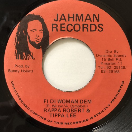 Rappa Robert,Tippa Lee - Fi Di Woman Dem【7-20534】