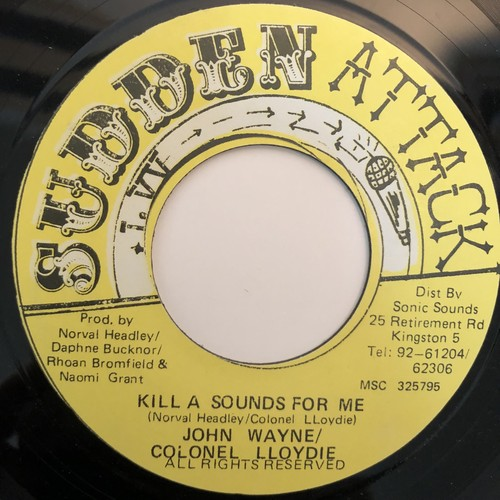John Wayne, Colonel Lloydie - Kill A Sound For Me【7-20359】