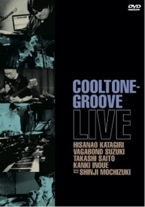DVD『COOLTONE-GROOVE LIVE』 〜SALE!