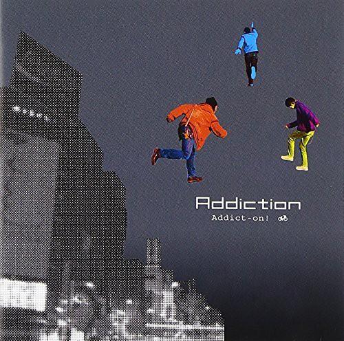 Addiction アディクション/ Addict-on! アディクト-オン! / カメレオンレーベル