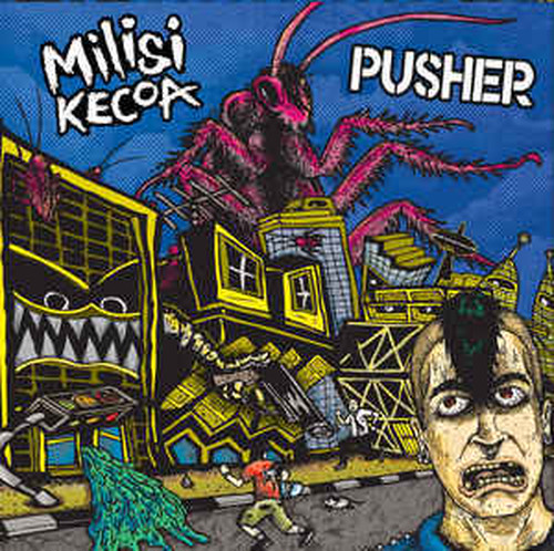 ​MILISI KECOA​/​PUSHER split tape