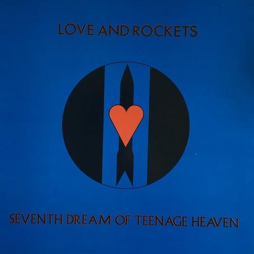 【LP・英盤】Love and Rockets  / Seventh Dream Of Teenage Heaven