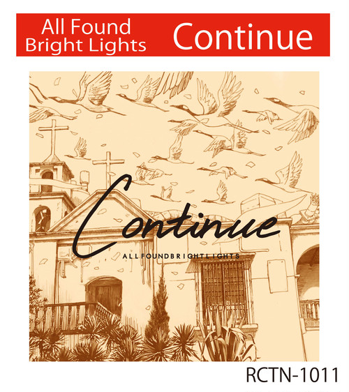 Continue / All Found Bright Lights