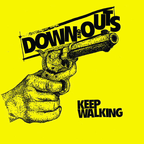 """down and outs / keep walking 7"""" YELLOW vinyl"""