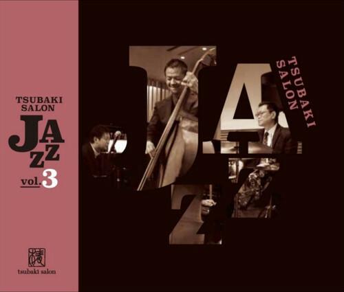 Tsubaki Salon Jazz Vol.3