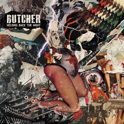 BUTCHER/HOLDING BACK THE NIGHT